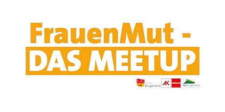FrauenMut - Das MeetUp Tickets