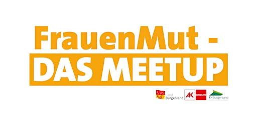 FrauenMut - Das MeetUp