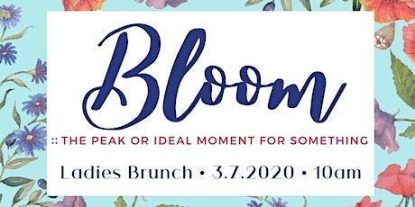 """""""Bloom"""" Ladies Brunch tickets"""