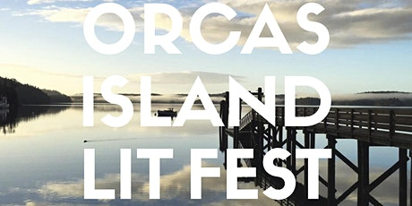 2020 Orcas Island Lit Fest tickets
