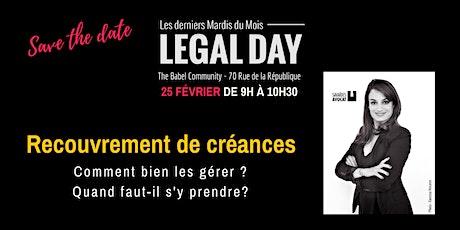 Legal Day : Gérer vos recouvrements de créances. Comment faire ? Quand ? billets
