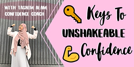 Keys to Unshakable Confidence! - Personal Development Workshop for Women tickets