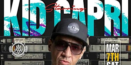 Kid Capri Invades Stereo Garden Saturday 3/7 #Pww