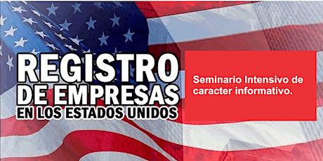 Seminario - Como registrar una empresa en Estados Unidos (Cod.505) entradas