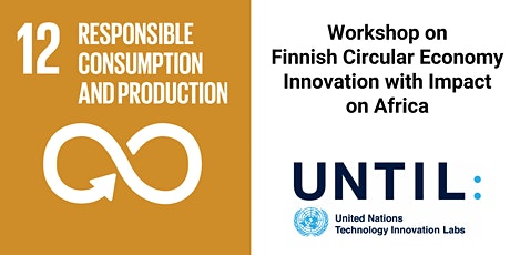 Workshop on Finnish Circular Economy Innovation with Impact on Africa (P) tickets