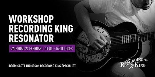 Demo Recording King resonators