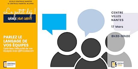 #petitdej#SHAKEYOURCAREER Parlez la langue de vos collaborateurs Processcom tickets