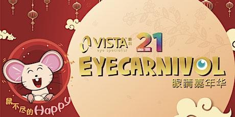 VISTA Eye Carnival - Johor Bahru tickets