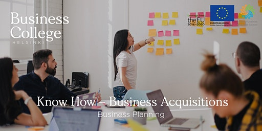 Know How - Business Acquisitions; Business Planning