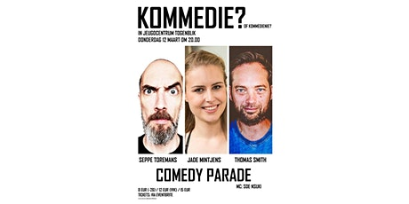 Kommedie of Kommedienie - Thomas Smith, Jade Mintjens & Seppe Toremans tickets