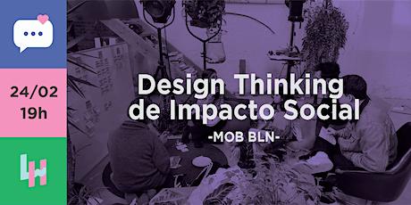Design Thinking de Impacto Social tickets