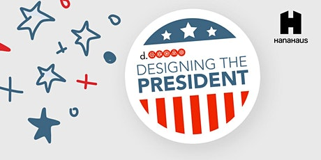 Designing the President by Stanford d.school tickets