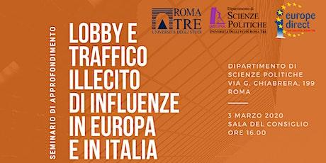 Lobby e traffico illecito di influenze in Europa e in Italia biglietti