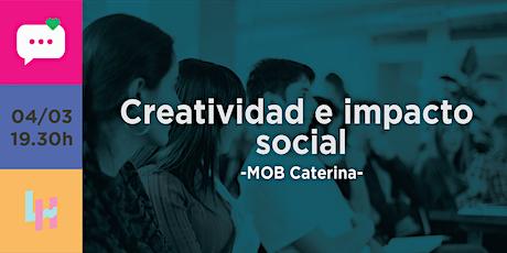 Creatividad e Impacto social entradas