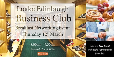 Loake Edinburgh Networking Club tickets