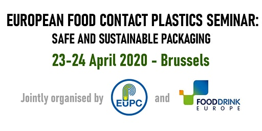 European Food Contact Plastics Seminar: Safe & Sustainable Packaging