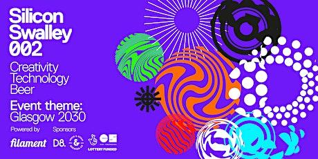 Silicon Swalley 002 - Glasgow 2030 tickets