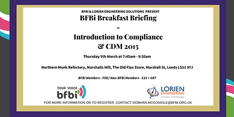 BFBi Breakfast Briefing - 'Introduction to Compliance & CDM 2015' with Lorien Engineering tickets