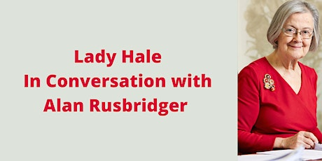 Lady Hale In Conversation with Alan Rusbridger tickets