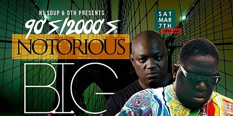 90's/2000's Notorious B.I.G. Tribute tickets