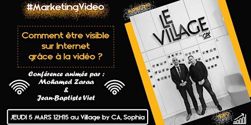 Comment être visible sur Internet grâce à la vidéo ?