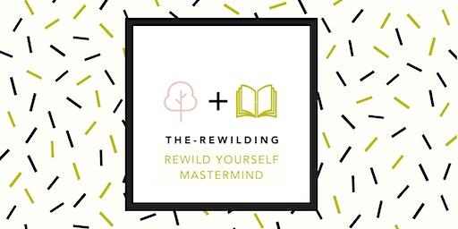 Rewild Yourself Mastermind Accountability Group