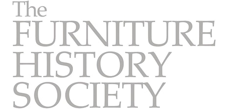 Furniture History Society 44th Annual Symposium:  George IV - 1820-2020 tickets