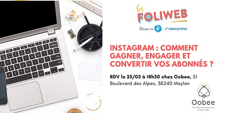 [Grenoble] Instagram : Comment gagner, engager et convertir vos abonnés ? billets