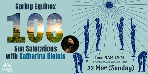 Spring Equinox 108 Sun Salutations with Katharina