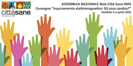 Assemblea Nazionale + convegno 5G biglietti