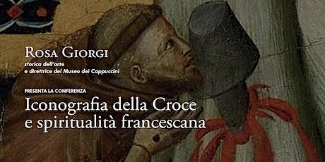 Iconografia della Croce e spiritualità francescana biglietti
