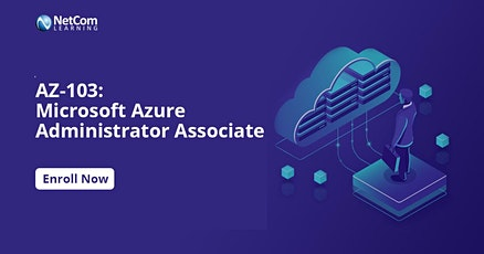 AZ-103: Microsoft Azure Administrator Associate 4-Days Training In San Francisco CA tickets
