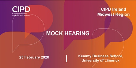 Mock Hearing - CIPD Ireland Midwest Region  tickets
