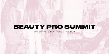 Beauty Pro Summit #1 tickets