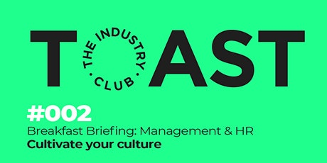 Breakfast briefing: Management & HR. Cultivate your culture tickets