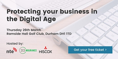Protecting your Business in the Digital Age tickets