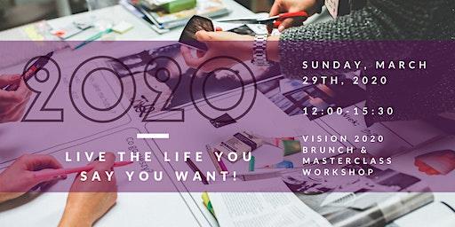Vision 2020 Masterclass Workshop & Brunch