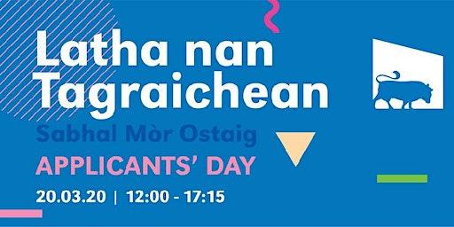 Latha na Tagraichean - Applicants' Day
