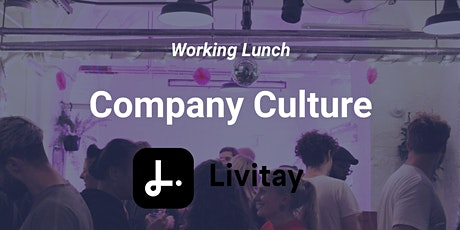 Working Lunch - Company Culture tickets
