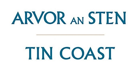 The Tin Coast - Our Heritage, Our Place tickets