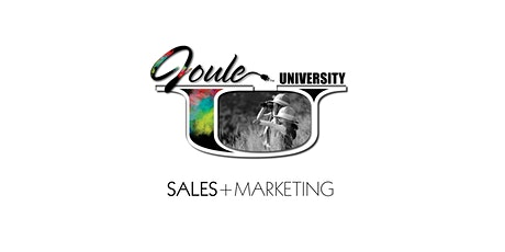 Joule U . Sales + Marketing ~ Tips + Tools + Techniques tickets