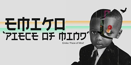Global Soul Emiko Piece Of Mind EP Launch Party tickets