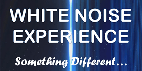 White Noise Experience tickets