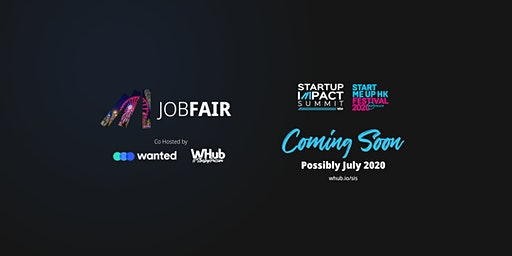 Hong Kong Tech & Startups Job Fair #13: Creating Impact