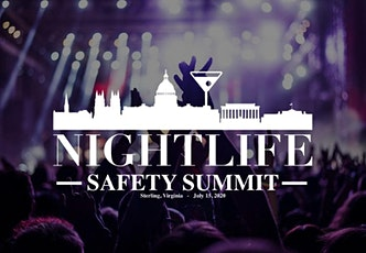 Nightlife & Restaurant Safety Summit 2020 (Postponed) tickets