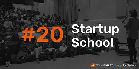 Tetuan Valley Startup School: Product development & UX tickets