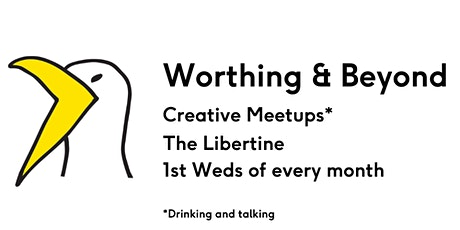 Worthing & Beyond Monthly Meetup - STARTING IN MARCH tickets