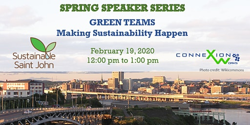 Spring Speaker Series: Green Teams! Making Sustainability Happen