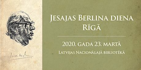 Jesajas Berlina diena / Isaiah Berlin Day in Riga tickets