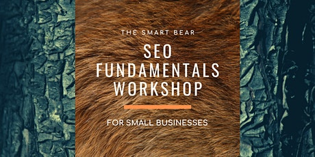 Small Business SEO Fundamentals Training Workshop tickets